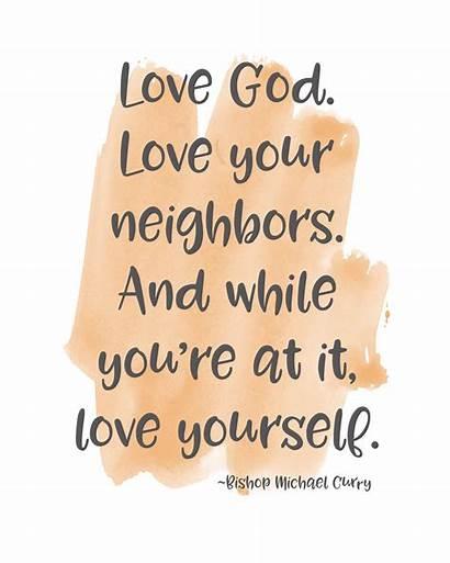 God Neighbors Neighbor Quotes Yourself Neighbour Christian