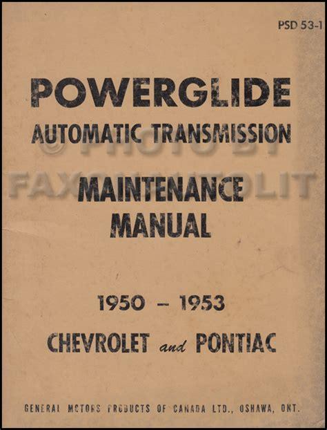 car maintenance manuals 1953 chevrolet corvette parking system 1950 1953 chevy powerglide automatic transmission manual original