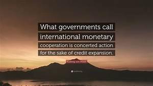 Ludwig von Mise... International Cooperation Quotes