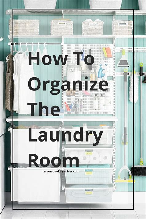 How To Organize The Laundry Room  Helena Alkhas