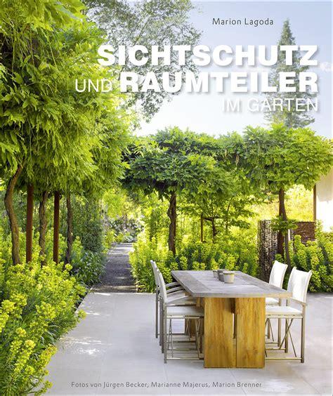 Sichtschutz Im Garten by Sichtschutz Und Raumteiler Im Garten Medienservice