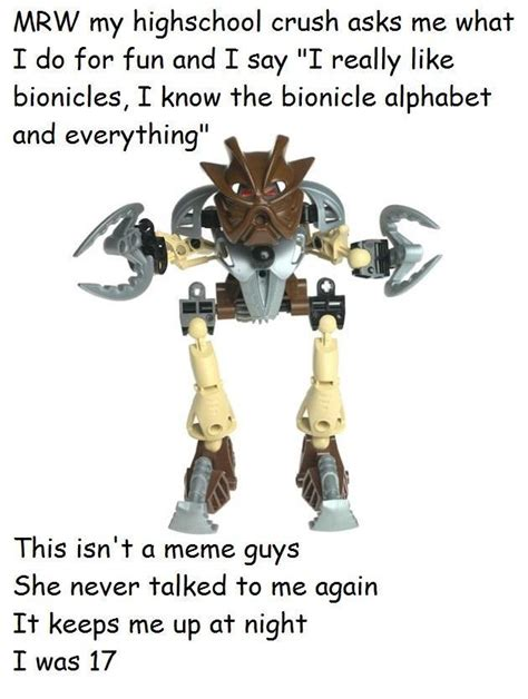 Bionicle Memes Mrw Bionicle Your Meme
