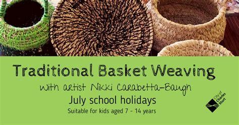 aboriginal basket weaving school holidays kids  adelaide