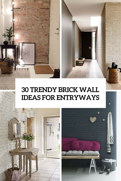 Ideas For Walls by 30 Trendy Brick Wall Ideas For Entryways Digsdigs