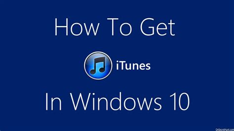 Windows 10 How To Get Itunes (download & Install) Youtube