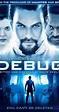 Debug (2014) - IMDb
