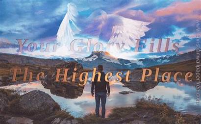 Glory Fills Highest Place Px Resolution Mb