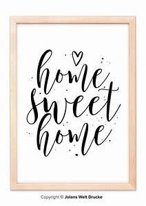 Home Sweet Home Schriftzug : home sweet home von jolanswelt kunstdrucke familie spruch zitat schriftzug weihnahten ~ A.2002-acura-tl-radio.info Haus und Dekorationen