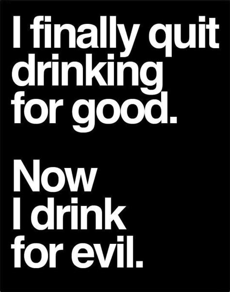 The 25+ best Funny drinking quotes ideas on Pinterest