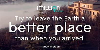 Quotes Better Inspire Planet Inspiration Save Need