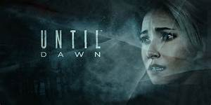 Until Dawn is one Gorgeous PS4 Exclusive and It's Coming Soon  Until