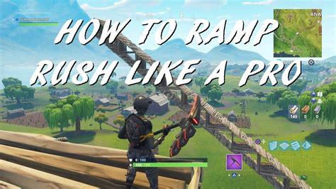 ramp rush  fortnite battle royale youtube