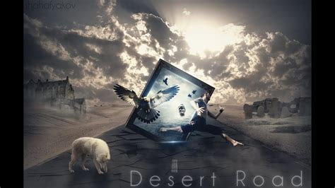 photo manipulation desert road speed art youtube