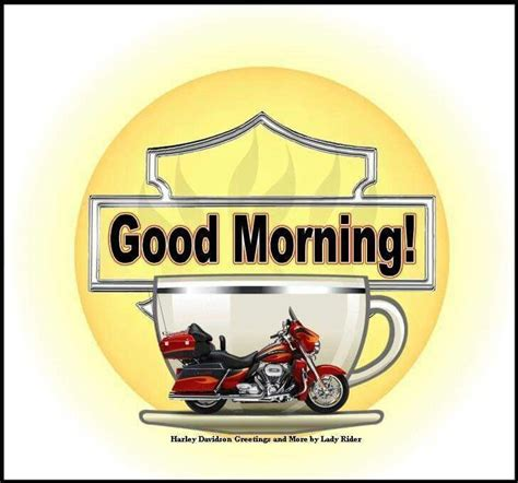 """My week on wednesday and coffee once upon a time in a bed to wild flowers. Pin by Lorri Talys on HD """"GOOD MORNING""""   Harley davidson art, Biker quotes, Harley davidson"""