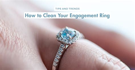 how to clean your engagement ring hong kong wedding blog
