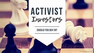 Activist Investors: Should You Buy In? - The Broken Leg