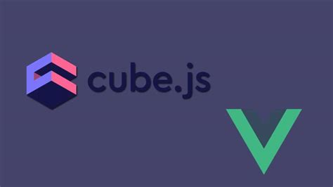 js dashboard cube vue tutorial using javascript ecosystem chaotic geekwall