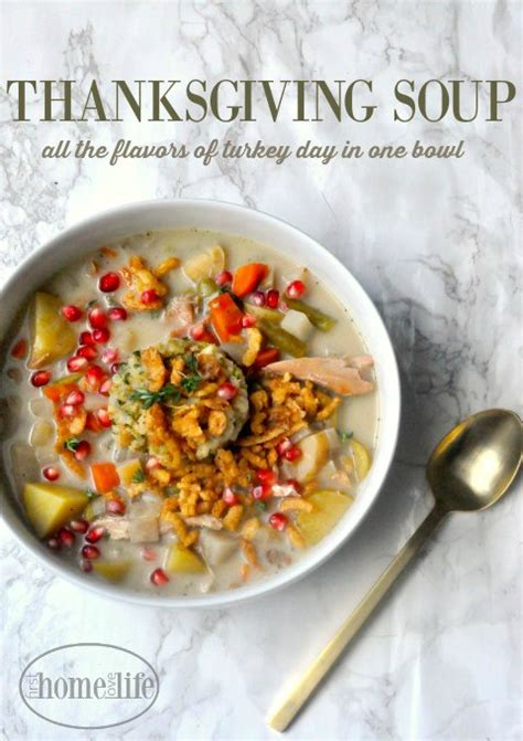 thanksgiving soup turkey chowder  home love life