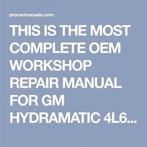 Gm 4l60 4l60e  Thm700r4  Transmission Full Workshop