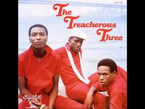 Treacherous Three - Yes We Can Can - YouTube