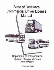 Commercial Driver Manual For Cdl Training  Delaware  On Cd