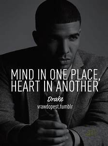 99 best images about Drake Quotes on Pinterest | Hold on ...