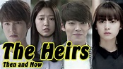 The Heirs - THEN AND NOW 2018 - YouTube