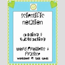 Scientific Notation  Add And Subtract Worksheet & Task Cards Differentiated  Words, Products