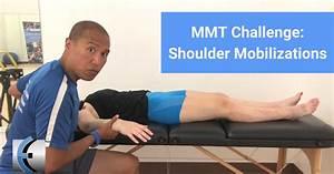 Mmt Challenge  Shoulder Mobilizations