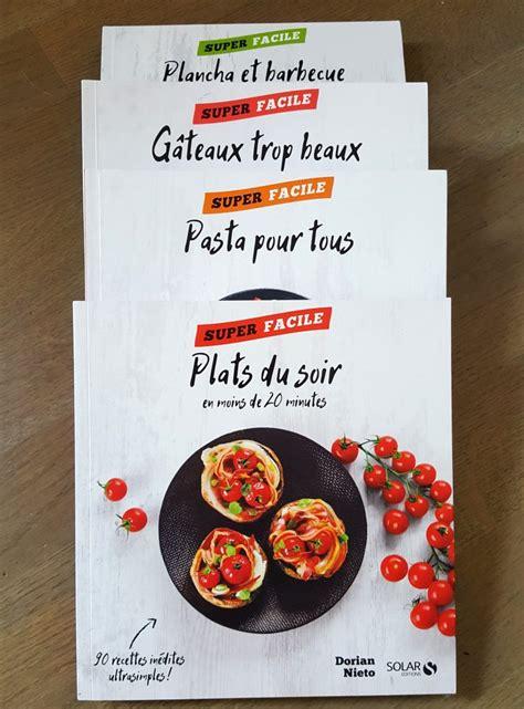 dorian cuisine les 4 nouveaux livres de recettes de dorian marciatack fr