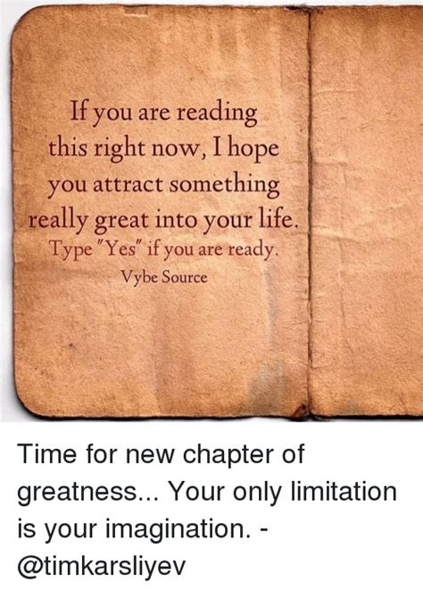 If You Are Reading This Right Now I Hope You Attract Something Really Great Into Your Life Type