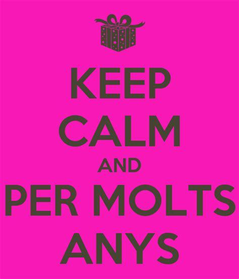 KEEP CALM AND PER MOLTS ANYS Poster sara Keep Calm o Matic