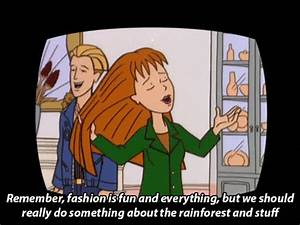 Daria, Quinn, A... Daria And Quinn Quotes