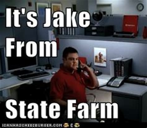 Jake From Statefarm Meme - 1000 images about jake from state farm on pinterest us states farms and cute halloween