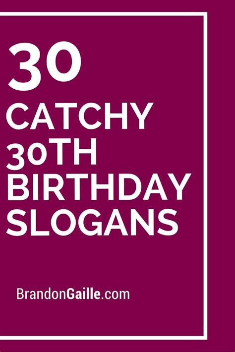 list   catchy  birthday slogans  birthday