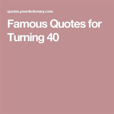 25+ Best Ideas About Turning 40 Quotes On Pinterest  40th