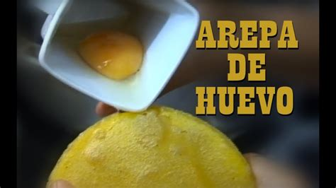 arepa de huevo tradicional colombiana youtube