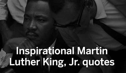 Quotes Martin Inspirational Luther King Jr Standard