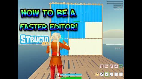 faster editor  strucid key binds