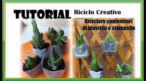 riciclare bicchieri di plastica tutorial riciclo creativo come riciclare contenitori di