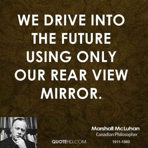 Marshall Mcluhan Quotes Quotehd
