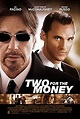 Two for the Money (2005 film) - Wikipedia