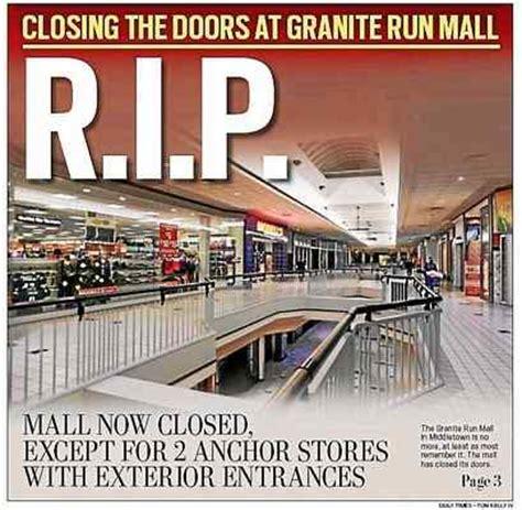 doors officially closed at granite run mall