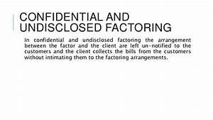 Factoring for Confidential invoice factoring