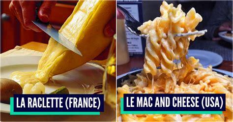 top 10 des cuisines du monde top 10 des meilleures spécialités au fromage du monde les
