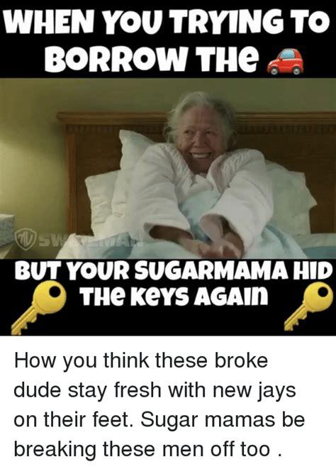 Sugar Momma Meme - 25 best memes about sugarmama sugarmama memes