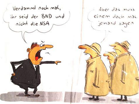 cartoon des tages zur lueckenlosen aufklaerung des nsa bnd