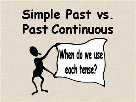 Simple Past Vs Past Continuous Authorstream