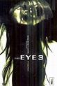 The Eye 3 Online | 2005 Movie | Yidio