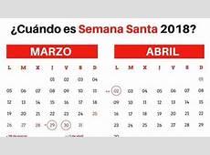 Festivos ¿Cuándo es la Semana Santa 2018?
